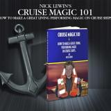 Cruise Magic 101 - Nick Lewin