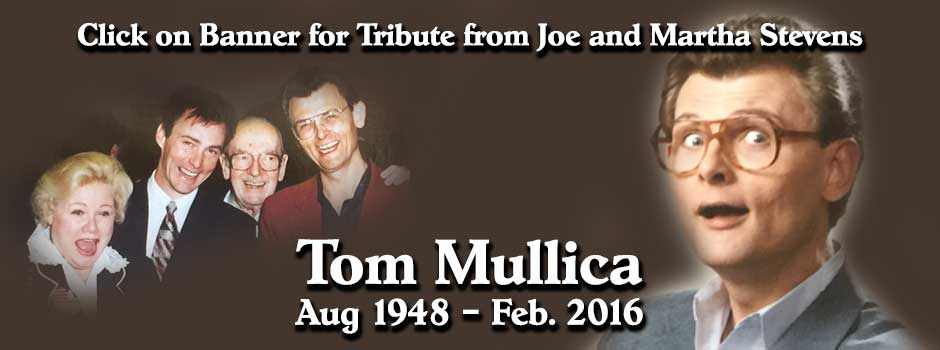 Tom Mullica Tribute