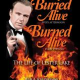 Burned Alive - Lester Lake
