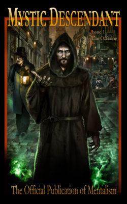 Mystic Descetant - Ron Chavis