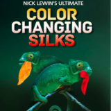 Color Changing Silks - Nick Lewin