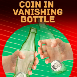 Ultimate Coin In Vanishing Bottle - Nick Lewin