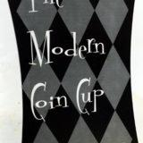 Modern Coin Cup - Doug Brewer
