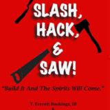 Slash Hack & Saw