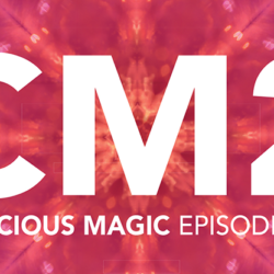 Conscious Magic Episode Two