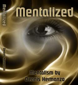 Dennis Hermanzo - Mentalized