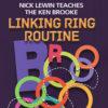 Ken Brook Linking Rings - Nick Lewin