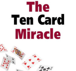 The Ten Card Miracle - Ted Karmilovich