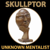 Skullptor - Unknown Mentalist
