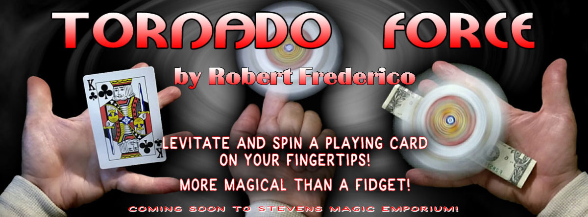 https://www.stevensmagic.com/shop/tornado-force-robert-frederico/