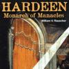 Hardeen Monarch of Manacles - William Rauscher