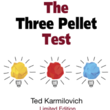 The Three Pellet Test - Ted Karmilovich