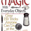 Magic With Everyday Objects - George Schindler (Book)