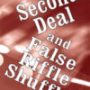 Second Deal and False Riffle Shuffle (Geno Munari)