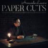 Paper Cuts - Armando Lucero Vol. 4 DVD
