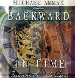 Backward In Time - Featuring The Albo Card - Michael Ammar