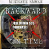 Backward In Time - Michael Ammar & Albo Twisto - Russ Polizzi Featuring The Albo Card - FREE with Purchase $30.00