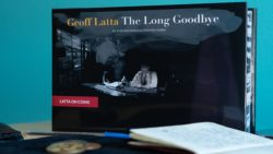 Geoff Latta: The Long Goodbye by Stephen Minch & Stephen Hobbs