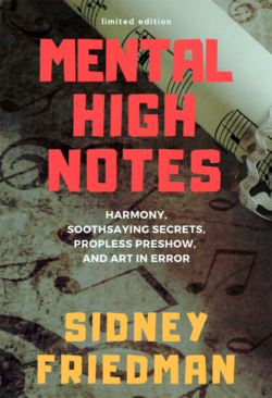 Mental High Notes - Sidney Friedman