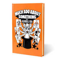 Much Ado About Something by Karrell Fox - Book