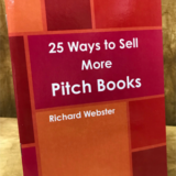 25 Ways to Sell More Pitch Books - RIchard Webster