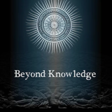 Beyond Knowledge - Steve Drury
