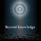 Beyond Knowledge - Steve Drury