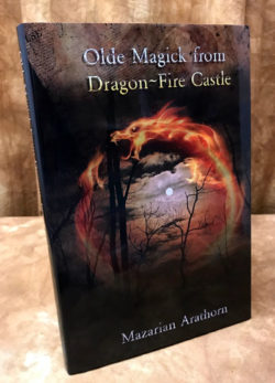 Olde Magick from Dragon Fire Castle - Mazarian Arathorn
