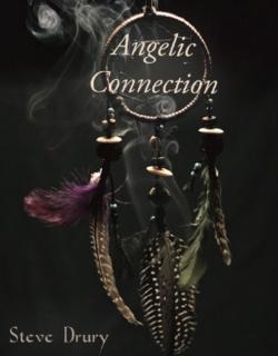 Angelic Connection - Steve Drury