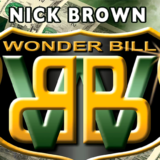 Wonder Bill - Nick Brown - Wonderland Dollar Bill