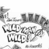 Wild Man Wild - Hans Trixier (Ken Brooke)