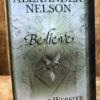Believe - Alexander Nelson - First Edition - Richard Webster