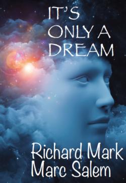It's Only A Dream - Marc Salem - Ricahrd Mark
