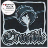 Crucible – Travis Higgs Presents