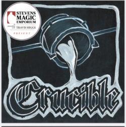 Crucible – Travis Higgs Presents