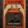 The Mystery Man - By Dennis Hermanzo - Book