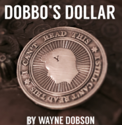 Dobbo's Dollar (Gimmick and Online Instructions) by Wayne Dobson