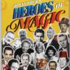 Heroes of Magic - John Fisher (Squash Publishing) - Book